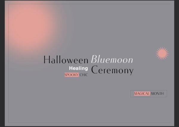 Halloween Bluemoon Ceremony
