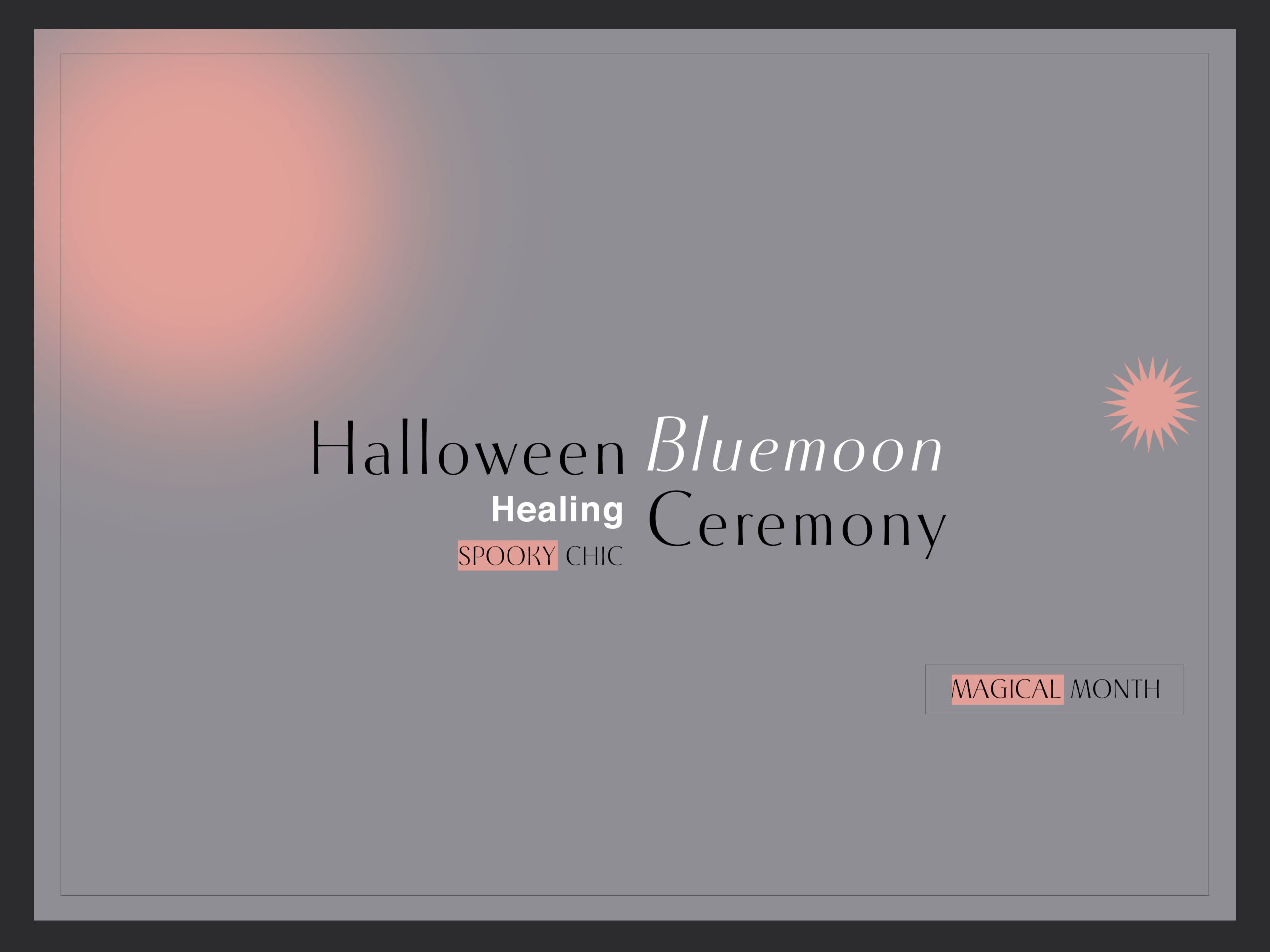 Halloween Bluemoon Ceremony